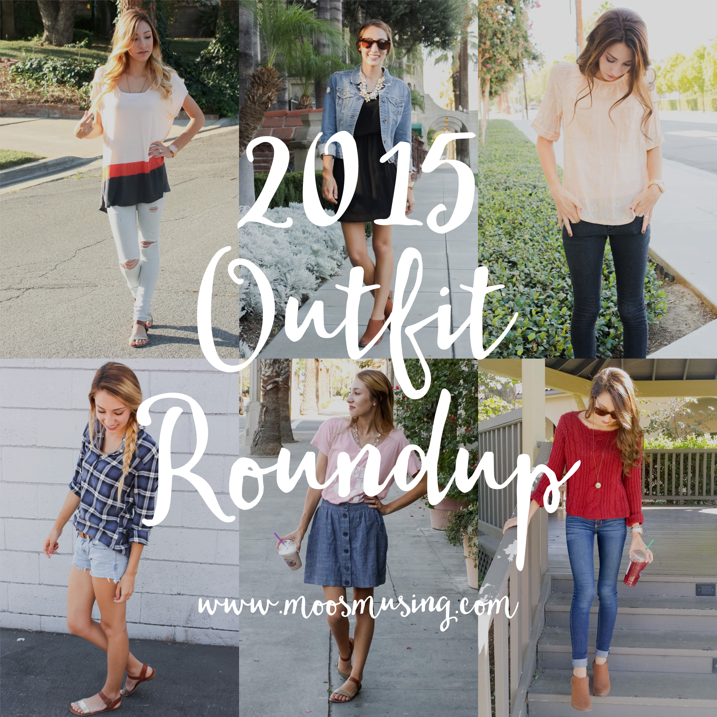 Moo's Musing 2015 Outfit roundup inspiration